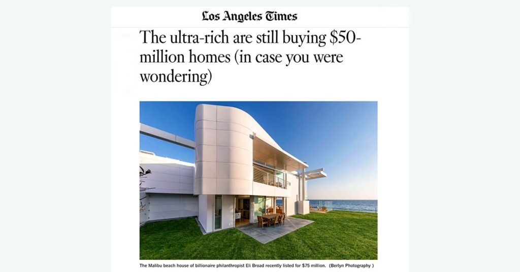 Ira Meltzer mention in LA Times: The ultra-rich are still buying $50-million homes, One Million Dollar Plus News
