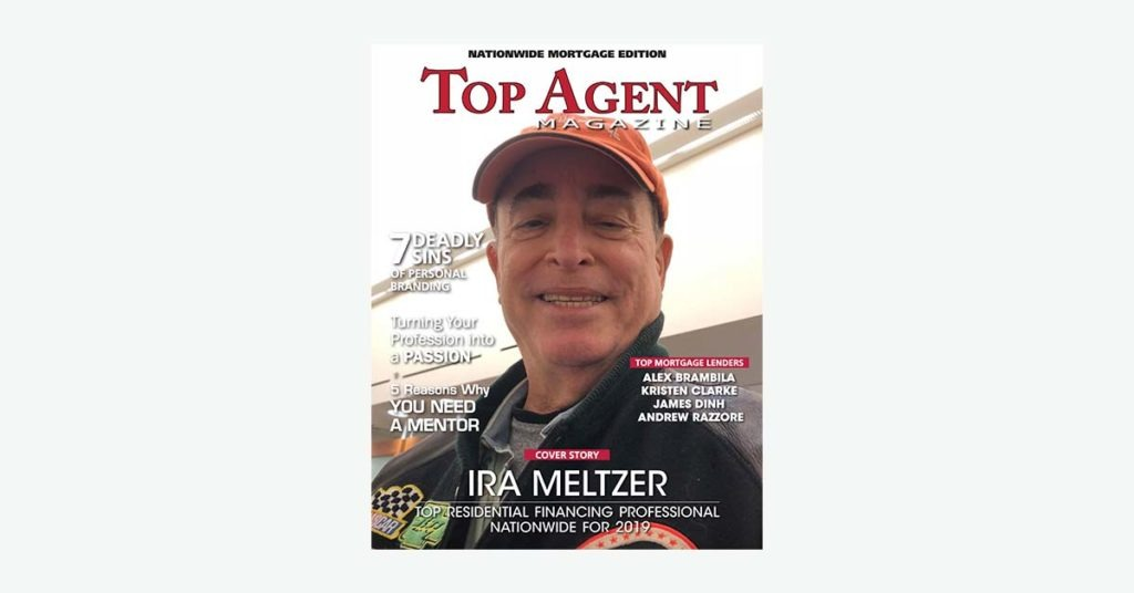 Top Agent Magazine: Ira Meltzer Top Residential Financing Professional Nationwide